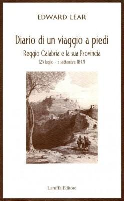 Diario di un viaggio a piedi by Edward Lear from StreetLib SRL in History category