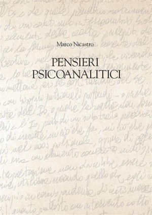 Pensieri psicoanalitici by Marco Nicastro from StreetLib SRL in Family & Health category