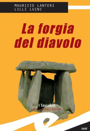 La forgia del diavolo by Lilli Luini from StreetLib SRL in True Crime category