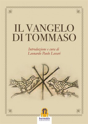 Il Vangelo di Tommaso by Didimo Giuda Tommaso from StreetLib SRL in Religion category