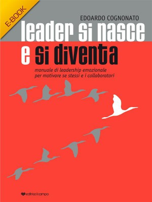 Leader si nasce e si diventa by Edoardo Cognonato  from StreetLib SRL in Motivation category