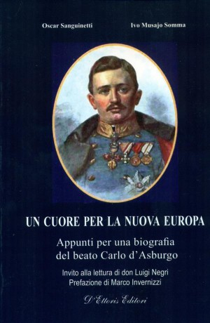 Un cuore per la nuova Europa by  Ivo Musajo Somma from StreetLib SRL in History category