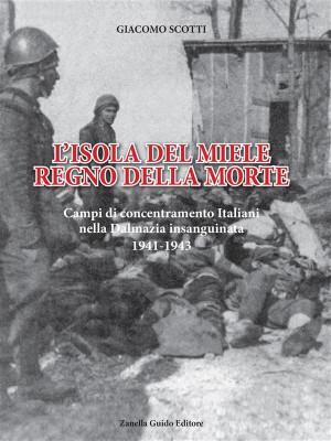 LIsola del miele regno della morte by Giacomo Scotti from StreetLib SRL in History category