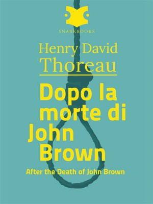 Dopo la morte di John Brown /After the Death of john Brown