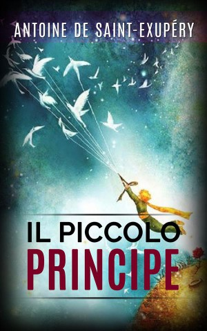 Il piccolo principe by Antoine de Saint-Exupéry from StreetLib SRL in General Academics category
