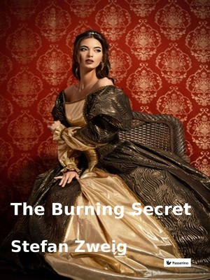 The burning secret by Stefan  Zweig from StreetLib SRL in Art & Graphics category