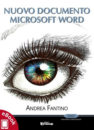Nuovo documento Microsoft Word by Andrea Fantino from StreetLib SRL in Art & Graphics category