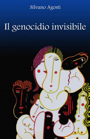 Il genocidio invisibile by Silvano Agosti from StreetLib SRL in General Academics category