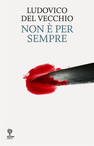 Non è per sempre by Ludovico Del vecchio from  in  category