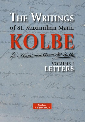 The Writings of St. Maximilian Maria Kolbe - Volume I - Letters by Maximilian Maria Kolbe from  in  category