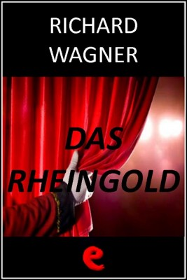 Das Rheingold (LOro del Reno) by Richard Wagner from  in  category