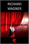 Götterdämmerung (Il Crepuscolo degli Dei) by Richard Wagner from  in  category