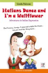 Italians Dance and I'm a Wallflower by Leo Cardini from  in  category