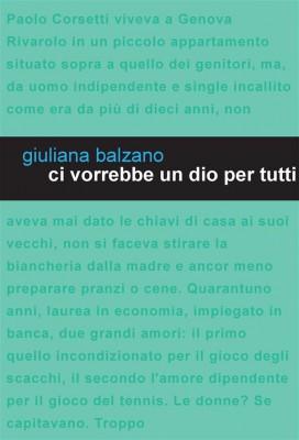 Ci vorrebbe un Dio per tutti. La forza di un sorriso by Giuliana Balzano from StreetLib SRL in Art & Graphics category