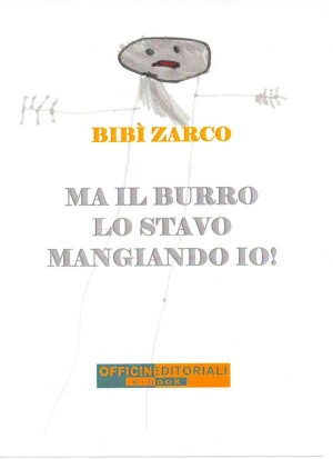 Ma il burro lo stavo mangiando io! by Bibì Zarco from  in  category