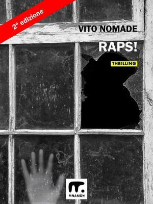 RAPS by Vito Nomade from StreetLib SRL in General Novel category