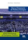 Breve Dizionario di Politica Europea - Brief  Dictionary of European Politics by Marco Marazzi e Stefania Schipani from  in  category