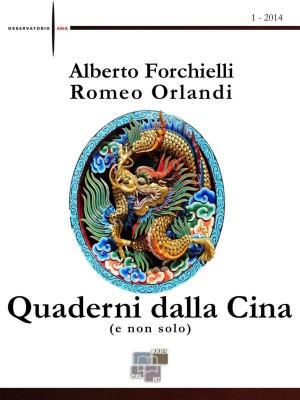 Quaderni dalla Cina (e non solo) by  Romeo Orlandi from StreetLib SRL in Politics category