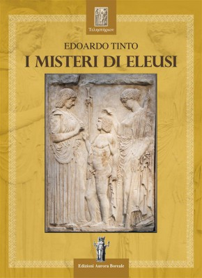 I Misteri di Eleusi by Edoardo Tinto from StreetLib SRL in Religion category