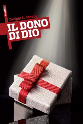 Il Dono di Dio by Dwight L. Moody from StreetLib SRL in Religion category