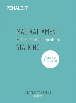 maltrattamenti e stalking