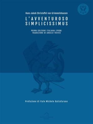 LAvventuroso Simplicissimus by Hans  Jakob Christoffel  von Grimmelshausen from StreetLib SRL in Classics category