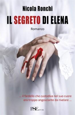 Il segreto di Elena by Nicola Ronchi from StreetLib SRL in General Novel category