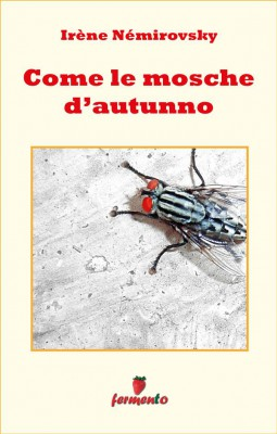Come le mosche d autunno by Angelica Romeo (traduttore) from StreetLib SRL in Family & Health category