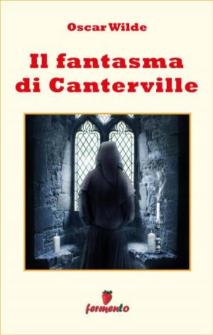 Il Fantasma Di Canterville E Altri Racconti Oscar Wilde