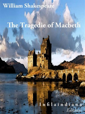 a description of macbeth and his queen in the tragedy macbeth by william shakespeare