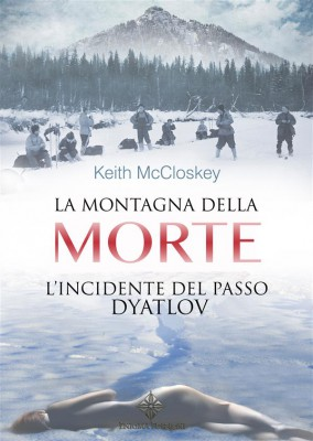 La Montagna della Morte by Keith McCloskey from StreetLib SRL in True Crime category