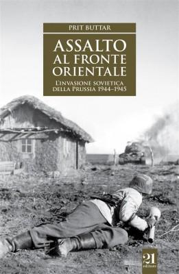 Assalto al fronte orientale by Prit Buttar from StreetLib SRL in History category