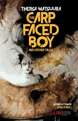 The Carp-Faced Boy and Other Tales by Thersa Matsuura from  in  category