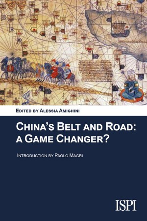 Chinas Belt and Road: A Game Changer? by Alessia Amighini (a cura di) from StreetLib SRL in Politics category