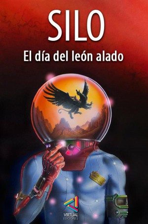 El día del León Alado by Silo from StreetLib SRL in General Novel category