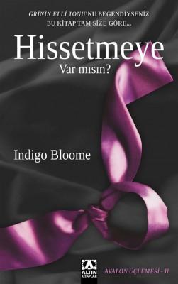 Hissetmeye Var M?s?n? by Indigo Bloome from StreetLib SRL in General Novel category