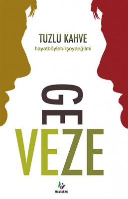 Tuzlu Kahve by DJ Geveze from StreetLib SRL in General Novel category