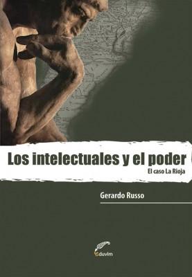 Los intelectuales y el poder by Gerardo Russo from StreetLib SRL in General Academics category