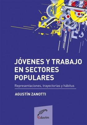 Jóvenes y trabajo en sectores populares