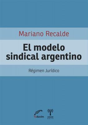 El modelo sindical argentino