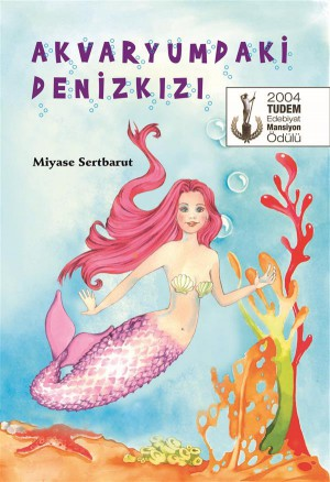 Akvaryumdaki Denizk?z? by Miyase Sertbarut from StreetLib SRL in Teen Novel category