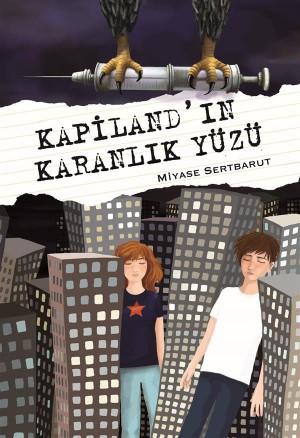 Kapiland?n Karanl?k Yüzü by Miyase Sertbarut from StreetLib SRL in Teen Novel category
