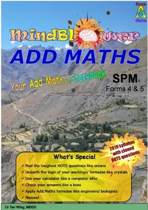 Mindblower: Your Add Maths Storybook (SPM Additional Mathematics)