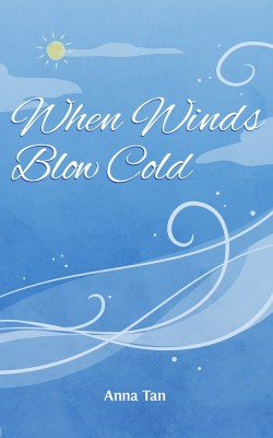 When Winds Blow Cold by Anna Tan from  in  category