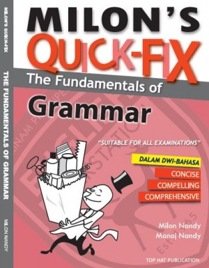 Milon's Quick-Fix: The Fundamentals of Grammar by Milon Nandy, Manoj Nandy from Top Hat Publication in Language & Dictionary category