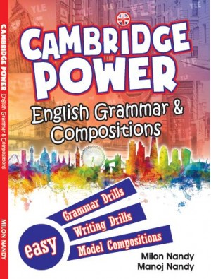 Cambridge Power: English Grammar & Compositions by Milon Nandy, Manoj Nandy from  in  category