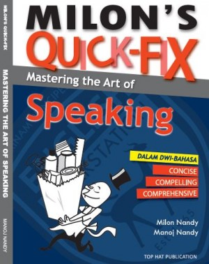 Milon's Quick-Fix: Mastering The Art of Speaking by Milon Nandy, Manoj Nandy from  in  category