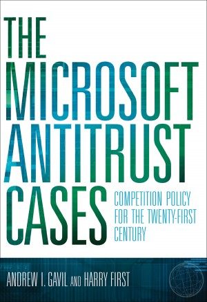 The Microsoft Antitrust Cases by Harry First from Trajectory, Inc. in Engineering & IT category