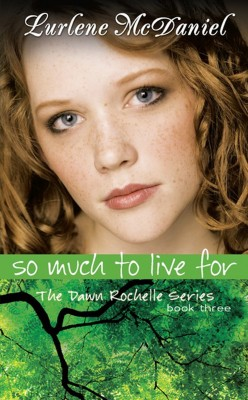 So Much to Live For by Lurlene N. McDaniel from Trajectory, Inc. in Teen Novel category
