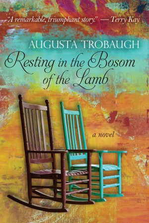 Resting In the Bosom Of the Lamb by Augusta Trobaugh from Trajectory, Inc. in General Novel category